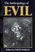 Anthropology of Evil