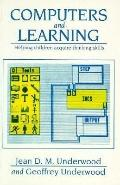 Computers and Learning: Helping Children Acquire Thinking Skills - Geoffrey Underwood - Pape...