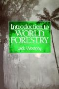 Introduction to World Forestry People and Their Trees