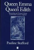 Queen Emma and Queen Edith: Women and Power in Eleventh-Century England