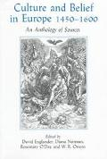 Culture and Belief in Europe, 1450-1600 An Anthology of Sources