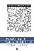 Principles of Linguistic Change Social Factors