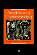 Reading and Understanding An Introduction to the Psychology of Reading