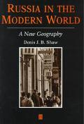 Russia in the Modern World A New Geography