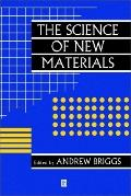 Science of New Materials