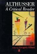Althusser A Critical Reader