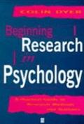 Beginning Research in Psychology A Practical Guide to Research Methods and Statistics