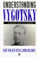 Understanding Vygotsky A Quest for Synthesis