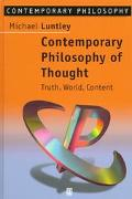 Contemporary Philosophy of Thought and Language : Truth, World, Content
