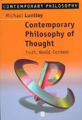 Contemporary Philosophy of Thought Truth, World, Content