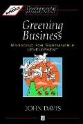 Greening Business Managing for Sustainable Development