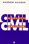 Civil Society, Civil Religion - Andrew Shanks - Paperback
