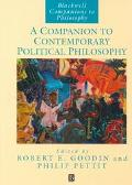 Companion to Contemporary Political Philosophy