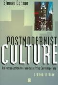 Postmodernist Culture An Introduction to Theories of the Contemporary