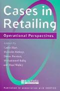 Cases in Retailing Operational Perspectives