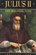 Julius II The Warrior Pope