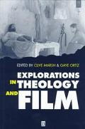 Explorations in Theology and Film Movies and Meaning