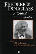 Frederick Douglass A Critical Reader