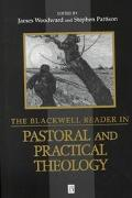 Blackwell Reader in Pastoral and Practical Theology