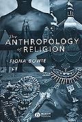 Anthropology of Religion: An Introduction