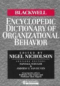 Blackwell Encyclopedic Dictionary of Organizational Behaviour