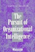 Pursuit of Organizational Intelligence