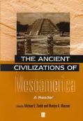 Ancient Civilizations of Mesoamerica A Reader