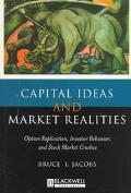 Capital Ideas and Market Realities Option Replication, Investor Behavior, and Stock Market C...