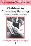 Children in Changing Families Life Agter Parental Seperation