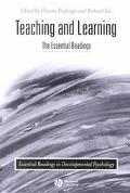 Teaching and Learning The Essential Readings