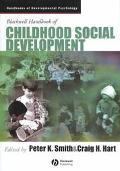 Blackwell Handbook of Childhood Social Development