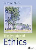 Practice of Ethics
