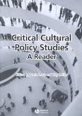 Critical Cultural Policy Studies A Reader