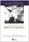 A Companion to Post-1945 America (Wiley Blackwell Companions to American History)