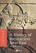 History of the Ancient Near East Ca. 3000-323 Bc