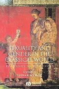Sexuality and Gender in the Classical World Readings and Sources