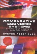 Comparative Economic Systems Culture, Wealth, and Power in the 21st Century