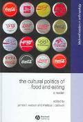 Cultural Politics Of Food And Eating A Reader