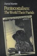 Pentecostalism The World Their Parish