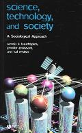 Science, Technology, And Society A Sociological Approach