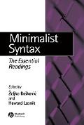 Minimalist Syntax The Essential Readings