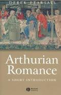 Arthurian Romance A Short Introduction