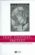 Text, Context, Pretext Critical Issues in Discourse Analysis