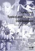 Typical and Atypical Development From Conception to Adolescence