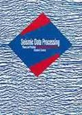 Seismic Data Processing: Theory and Practice