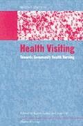 Health Visiting: Towards Community Health Nursing