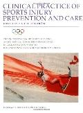 Clinical Practice of Sports Injury Prevention and Care