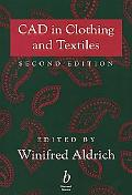 CAD in Clothing and Textiles: A Collection of Expert Views