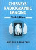 Chesneys' Radiographic Imaging