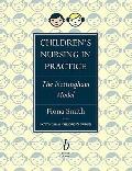 Children's Nursing in Practice The Nottingham Model